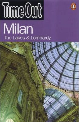 """Time Out"" Guide to Milan,the Lakes & Lombardy"