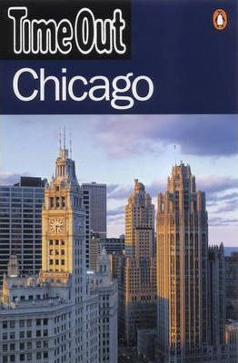 """""""Time Out"""" Guide to Chicago"""