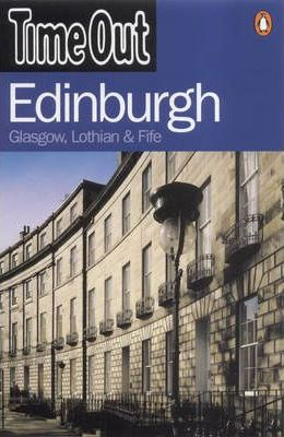"""""""Time Out"""" Guide to Edinburgh"""