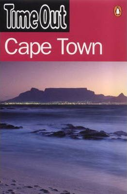 """""""Time Out"""" Guide to Cape Town"""