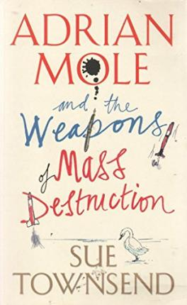 Adrian Mole and The Weapons of Mass Destruction (OM)