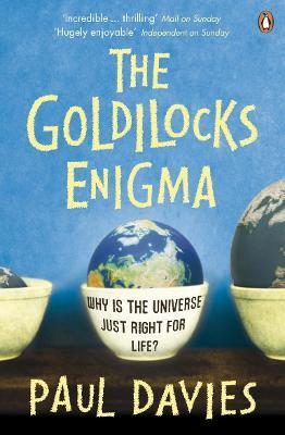 The Goldilocks Enigma