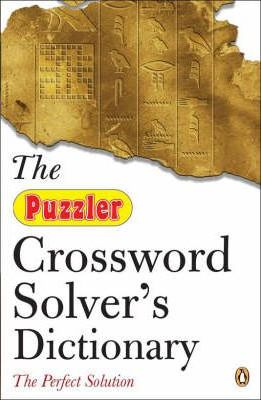 The Puzzler Crossword Solver's Dictionary
