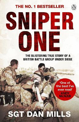 Sniper One : 'The Best I've Ever Read' - Andy McNab