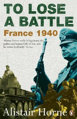 To Lose a Battle : France 1940