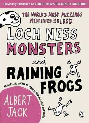 Loch Ness Monsters and Raining Frogs