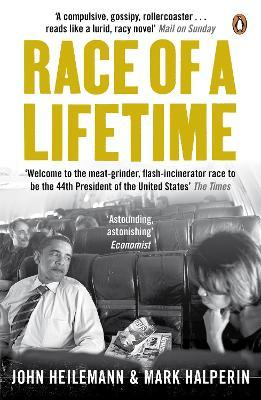 Race of a Lifetime : How Obama Won the White House