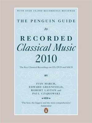The Penguin Guide to Classical Music 2010
