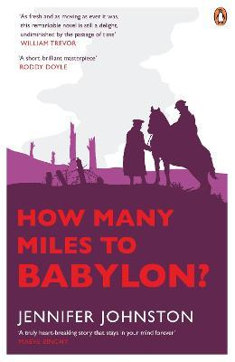 How Many Miles From >> How Many Miles To Babylon Jennifer Johnston 9780141046969