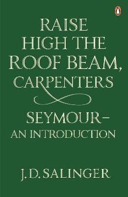 Raise High the Roof Beam, Carpenters; Seymour - an Introduction Cover Image