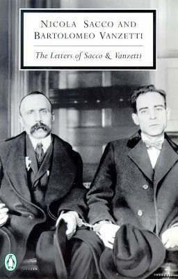 Letters of Sacco and Vanzetti