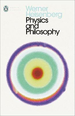 Physics and Philosophy