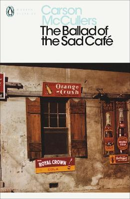 the ballad of the sad cafe carson mccullers 9780141183695