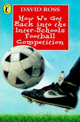 How We Got Back into the Inter-schools Football Competition