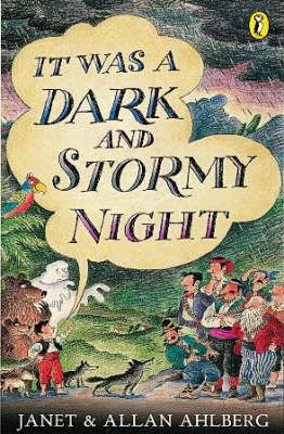 It was a dark and stormy night book