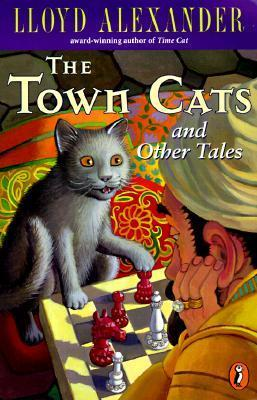 """""""The Town Cats"""" and Other Tales"""