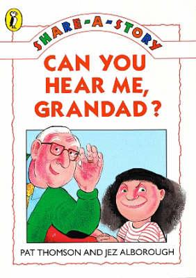 SHARE A STORY CAN YOU HEAR ME GRANDAD