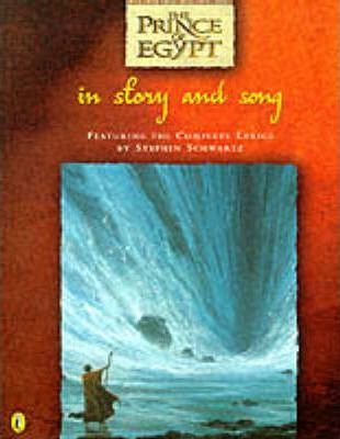 The Prince of Egypt in Story And Song