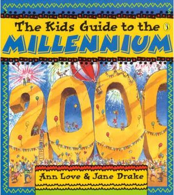 Kid's Guide to the Millennium