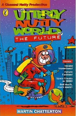 The Utterly Nutty World of the Future