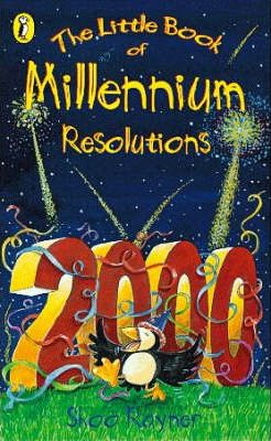The Little Book of Millennium Resolutions