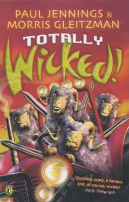 """Totally Wicked!: Nos.1-6 of """"Wicked"""""""