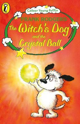 The Witch's Dog and the Crystal Ball