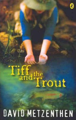 Tiff & the Trout