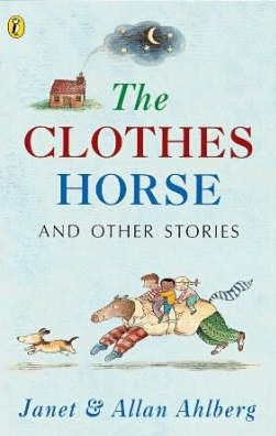 The Clothes Horse and Other Stories