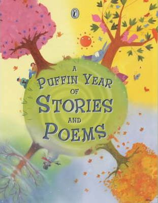 A Puffin Year of Stories And Poems