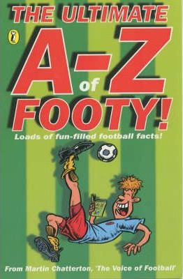 The Ultimate A-Z of Footy