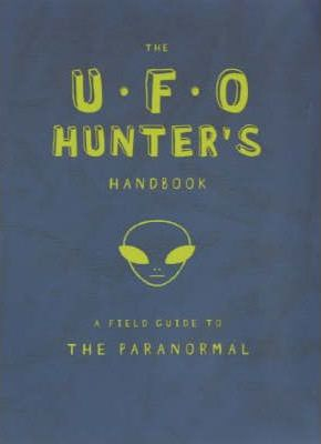 The UFO Hunter's Handbook
