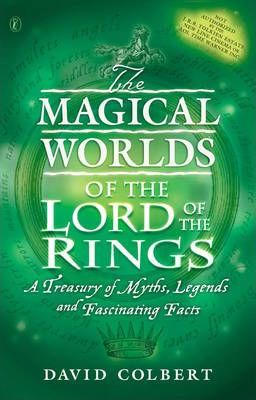"""The Magical Worlds of the """"Lord of the Rings"""""""