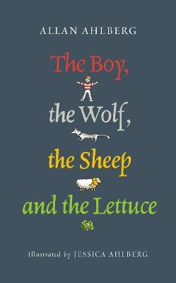 The Boy, the Wolf, the Sheep and the Lettuce