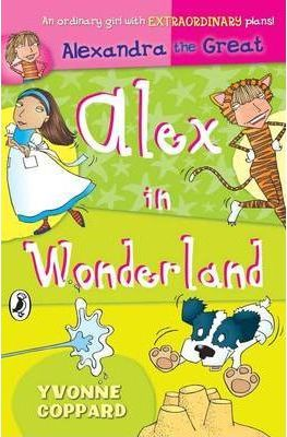 Alexandra the Great: WITH Alex in Wonderland