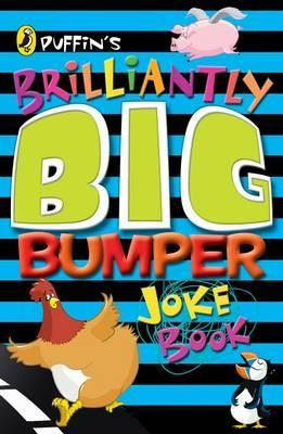 Puffin's Brilliantly Big Bumper Joke Book