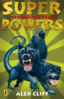 Superpowers: The Snarling Beast