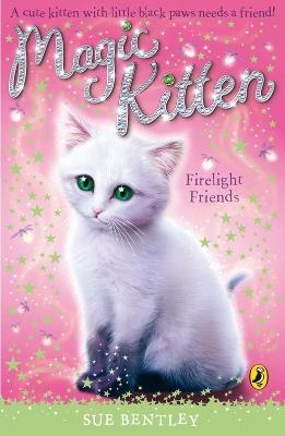 Magic Kitten: Firelight Friends