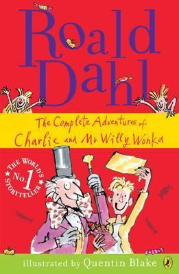 The Complete Adventures of Charlie and Mr Willy Wonka