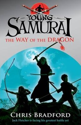 The Way of the Dragon (Young Samurai, Book 3)