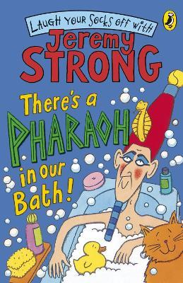 There's A Pharaoh In Our Bath!