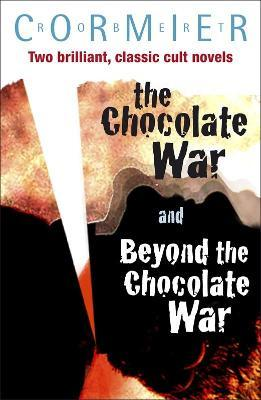 The Chocolate War & Beyond the Chocolate War Bind-up