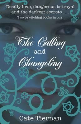 The Calling and Changeling