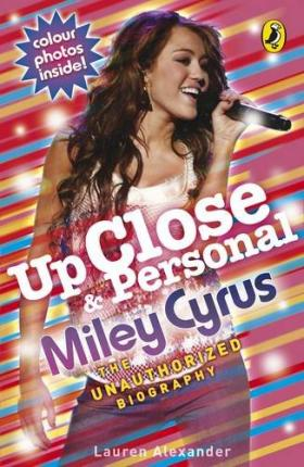 Up Close and Personal: Miley Cyrus