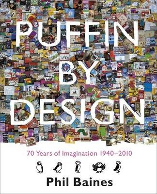 Puffin By Design : Phil Baines : 9780141326146