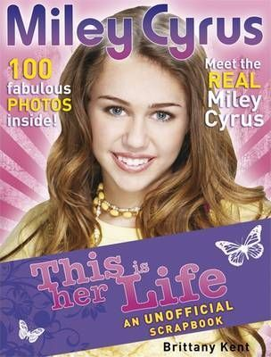 Miley Cyrus: This is Her Life!