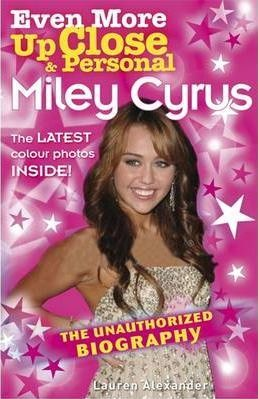 Even More Up Close and Personal: Miley Cyrus