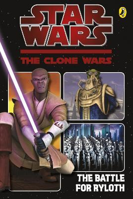 Clone Wars Battle for Ryloth: The Graphic Novel
