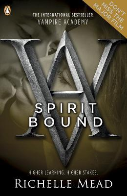 Vampire Academy: Spirit Bound (book 5)