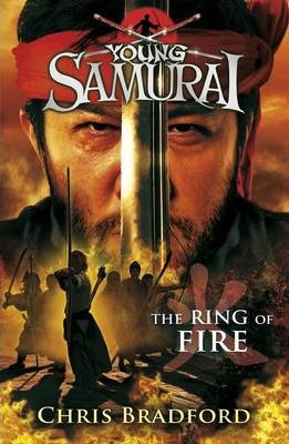 The Ring of Fire (Young Samurai, Book 6)